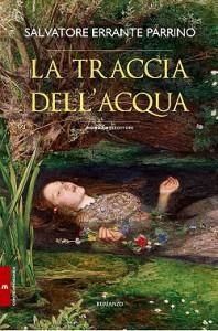 Presentazione del libro: La traccia dell'acqua di Salvatore Errante Parrino