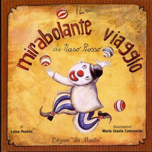 Copertina del libro: Il mirabolante viaggio di naso rosso