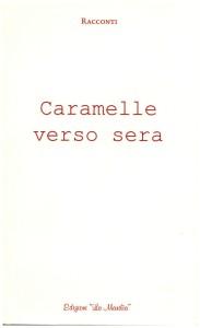 Caramelle verso sera - Edizioni La Marilia