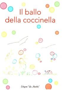Il ballo della coccinella - Edizioni La marilia